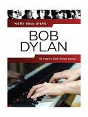 Bob Dylan - Really Easy Piano
