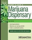 Start   Run a Marijuana Dispensary