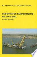 Underwater Embankments on Soft Soil