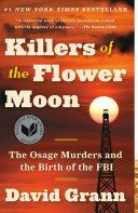 Killers of the Flower Moon Disturbing And Riveting It Will Sear