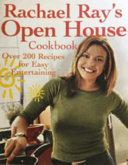 Rachael Ray S Open House Cookbook