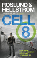 Cell 8 Borge Hellstrom Are Sweden S Most Acclaimed Fiction