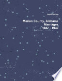 Marion County  Alabama  Marriages  1887   1930