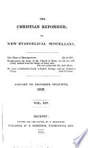The Christian Reformer  Or  New Evangelical Miscellany