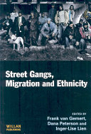 Street Gangs  Migration and Ethnicity