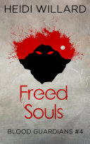 Freed Souls (Blood Guardians #4) Book