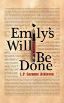 Emily's Will Be Done Wills Executorship And End Of Life Decisions