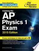 Cracking the AP Physics 1 Exam  2015 Edition