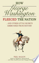 How George Washington Fleeced the Nation
