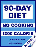 90 Day No Cooking Diet   1200 Calories