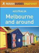 Melbourne and around (Rough Guides Snapshot Australia)
