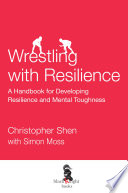 Wrestling with Resilience Pdf/ePub eBook