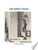 Solo Soldier's Stories