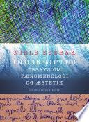 Indskrifter  Essays om f  nomenologi og   stetik
