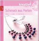 kreativ + Grundkurs Schmuck aus Perlen