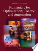 Biomimicry for Optimization  Control  and Automation