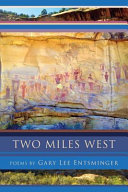 Two Miles West