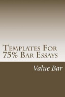 Templates for 75  Bar Essays