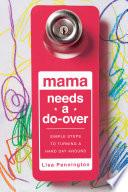 Mama Needs a Do Over