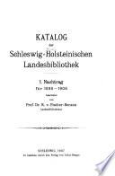 Katalog der Provinzial Bibliothek f  r Schleswig Holstein  1898 1906
