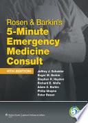 Rosen   Barkin s 5 Minute Emergency Medicine Consult
