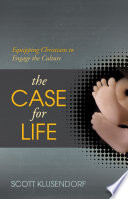 The Case for Life