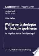 Wettbewerbsstrategien für deutsche Speditionen