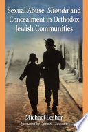 Sexual Abuse, Shonda and Concealment in Orthodox Jewish Communities