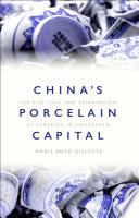 China s Porcelain Capital