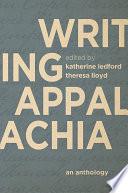 Writing Appalachia Book PDF