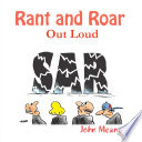 Rant and Roar