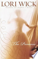 The Princess by Lori Wick