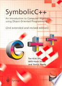 SymbolicC   An Introduction to Computer Algebra using Object Oriented Programming
