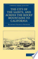The City of the Saints  and Across the Rocky Mountains to California