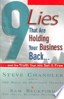 9 Lies that are Holding Your Business Back