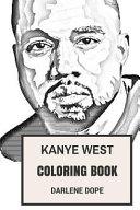 Kanye West Coloring Book : producer, fashion designer, and entrepreneur....