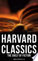 HARVARD CLASSICS: The Shelf of Fiction - Complete Edition: Vol.1-20