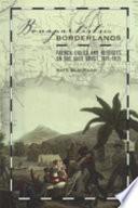 Bonapartists in the Borderlands