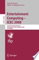 Entertainment Computing - ICEC 2008