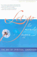 Let Go, Let Miracles Happen : the birth of her first child,...