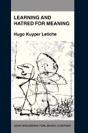 Learning and Hatred for Meaning