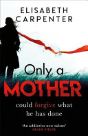 Only a Mother Book Cover