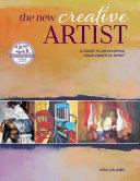 The New Creative Artist : be creative! artist and teacher nita leland believes...