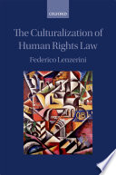 The Culturalization of Human Rights Law
