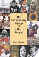 The Extraordinary Sayings of Ordinary People