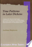 Time Patterns in Later Dickens
