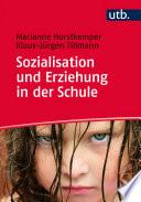 Sozialisation und Erziehung in der Schule