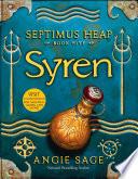 Septimus Heap  Book Five  Syren