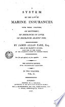 A System of the Law of Mar  ne Insurances     2