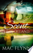 Scent of Scotland  Lord of Moray  3  Scottish Werewolf Shifter Romance
